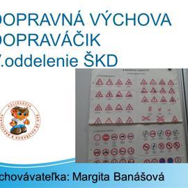 DOPRAVNÁ VÝCHOVA-V.oddelenie ŠKD
