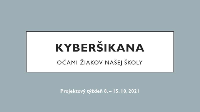 KYBERŠIKANA - projektový týždeň